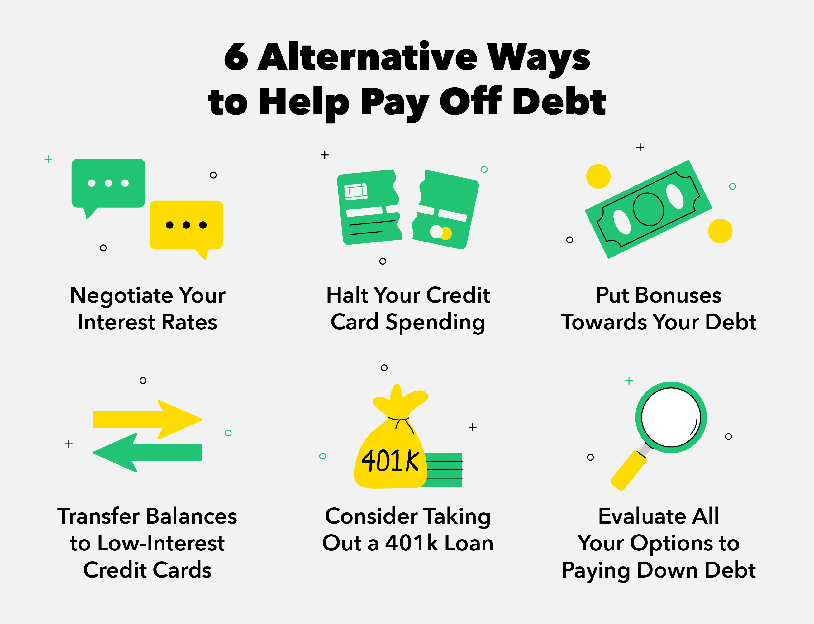 6 Ways to Pay Off Debt Without Cashing Out Your 401k